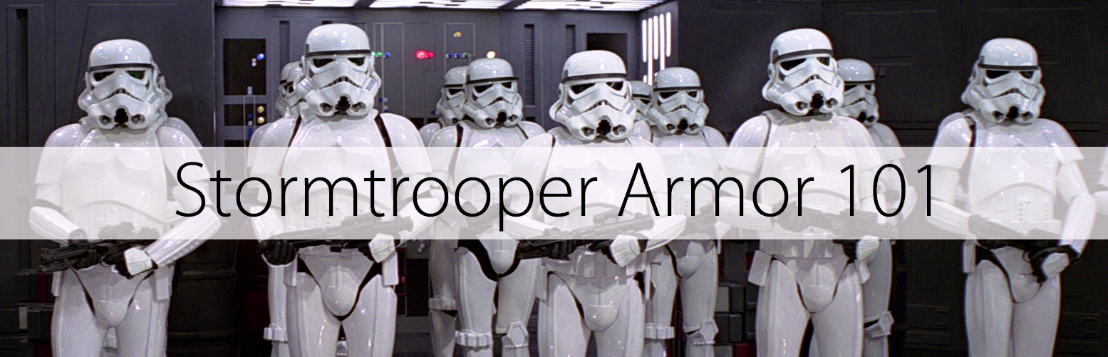 Stormtrooper armor 101 whats the best stormtrooper armor solutioingenieria Gallery